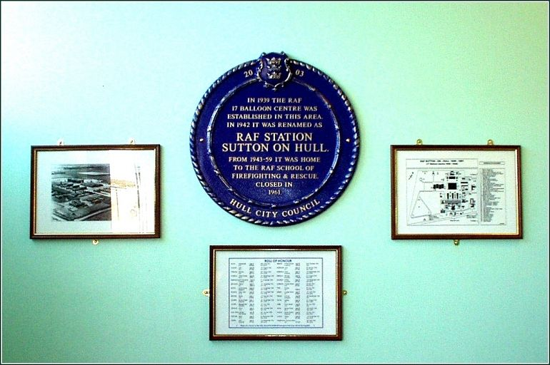 Plaque to commemorate the site of RAF Sutton on Hull, 1939 to 1961 . . click for full page image