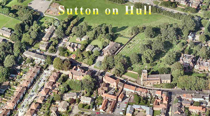 Click this image to view Inter-Active Image of Sutton on Hull - just click on a feature, like St James' church, the Museum in the Old School, Village Hall, churchyard, war memorial, etc - to take you to more information. Image courtesy of Bing Maps, Simmons & Getmapping Plc